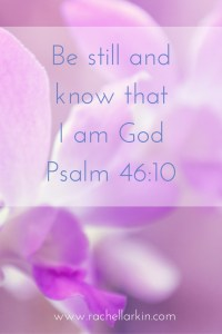 psalm-46-10-be-still-and-know-that-i-am-god