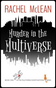 Murder in the Multiverse by Rachel McLean cover