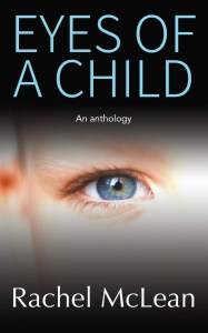 Eyes of a Child by Rachel McLean