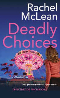 Deadly Choices cover