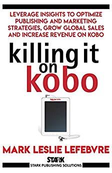 Killing it on Kobo cover