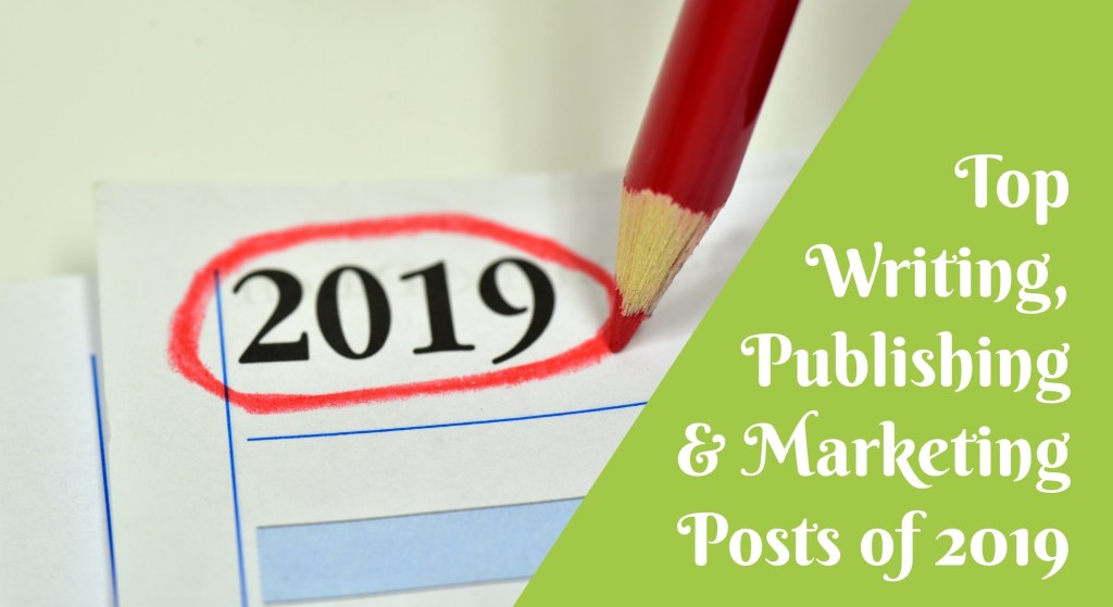 Top 6 Writing, Publishing & Marketing Posts of 2019