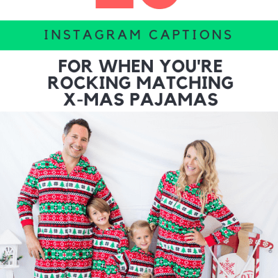 25 Insta Captions for When You're Rocking Matching Xmas Pajamas