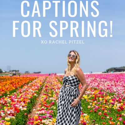 40 Instagram Captions for Spring!