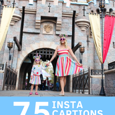 75 Instagram Captions For Your Next Disney Vacation!