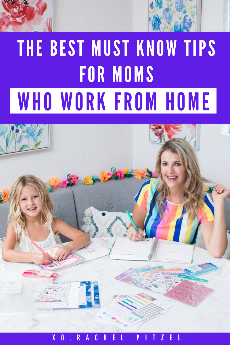 The Best Must Know Tips for Moms Who Work From Home