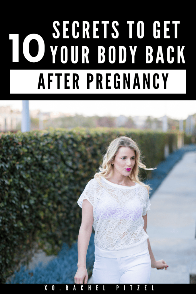 How To Get Your Body Back After Pregnancy