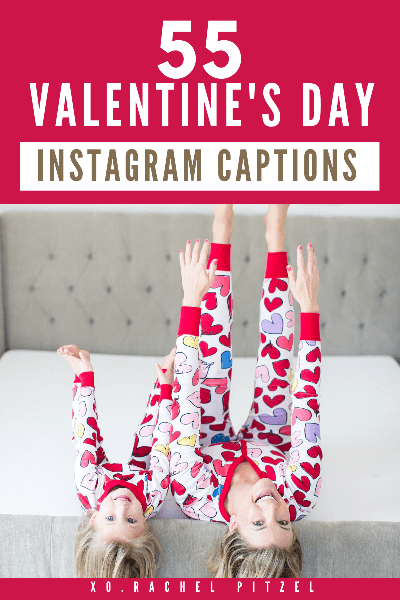 here are 55 Valentine's Day Instagram Captions.