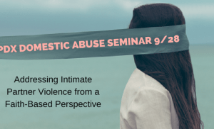 Training on Domestic Abuse in Churches: Seminar, Thursday 9/28/17.