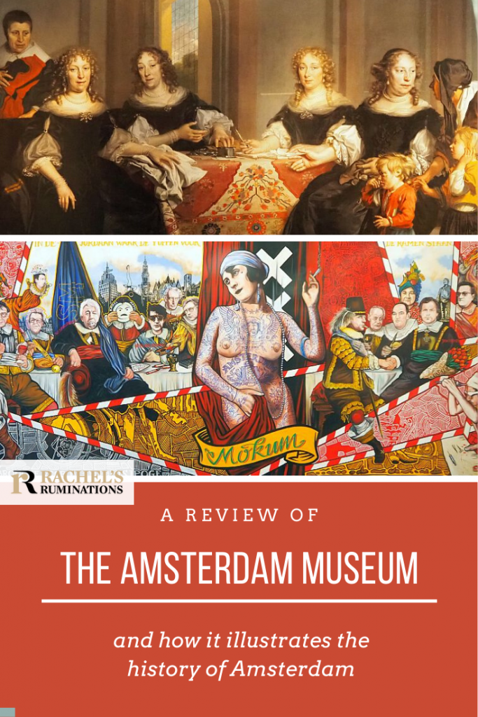 Pinnable image Text: A review of the Amsterdam Museum and how it illustrates the history of Amsterdam Images: Above, the painting of a group of governesses by Backer mentioned above. Below, the Amsterdam Civic Guard Portrait mentioned above.