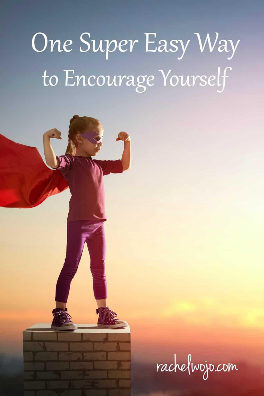 Encouragement Archives  RachelWojocom
