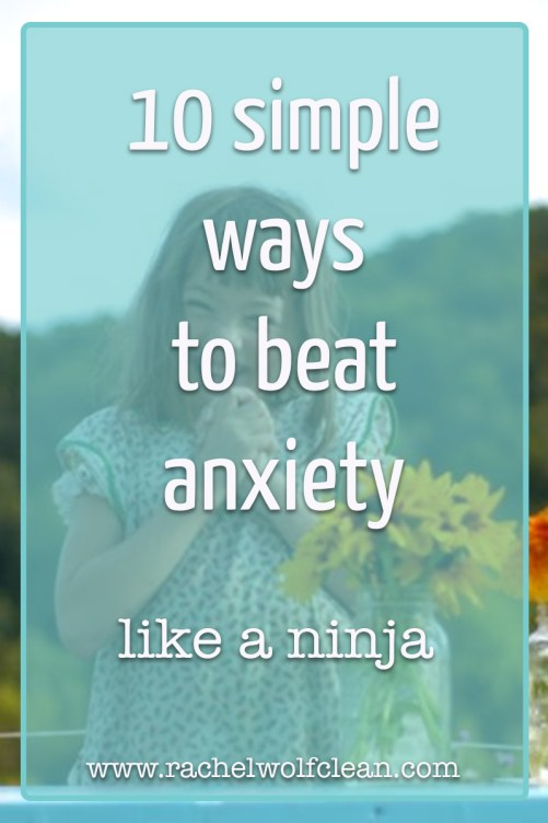 Manage your day-to-day anxiety with these ten simple tips. #anxiety #naturalhealth #healthy #healing