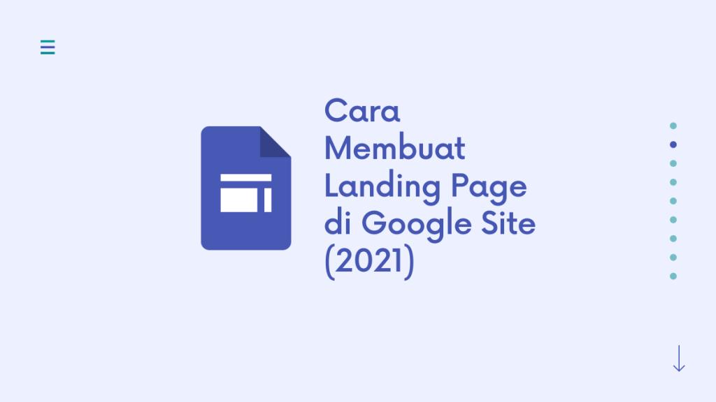 Cara Membuat Landing Page di Google Site