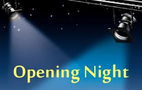 Opening Night - 2