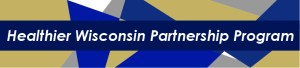 Healthier Wisconsin Partnership Program