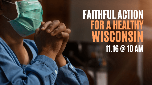 Faithful Action for a Healthy Wisconsin