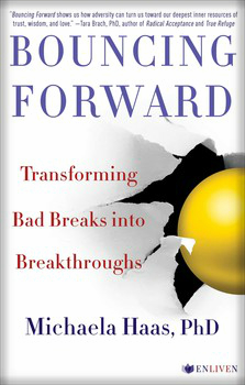 Bouncing Forward by Michaela Haas, PhD.