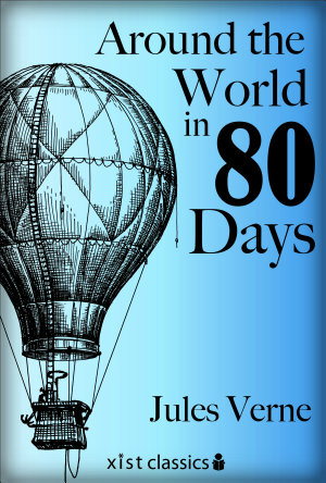 Jules Verne: Around The World In 80 Days.