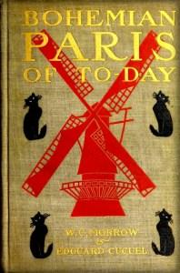 Bohemian Paris Of Today, 1899 by W.C. Morrow. Image: Public Domain.