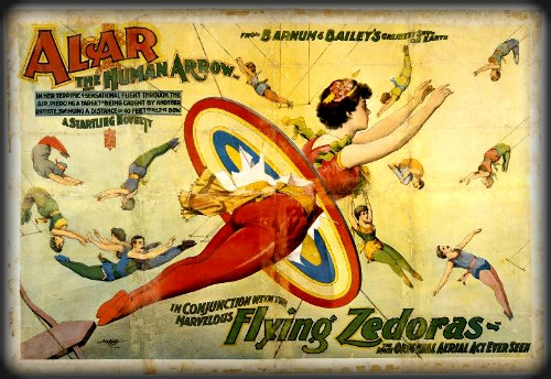 Flying Zedoras Human Arrow Barnum and Bailey's Poster c. 1890s.. Image: Barnum and Bailey's Museum.