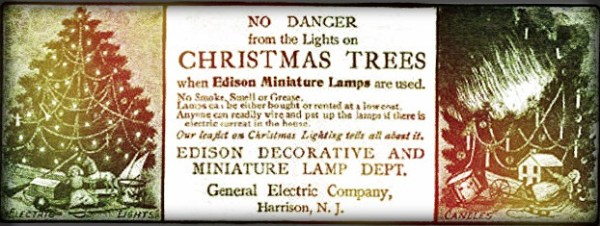 First Electric Christmas-Edison Decorative Lamp Advertisement. Image: Wikipedia.