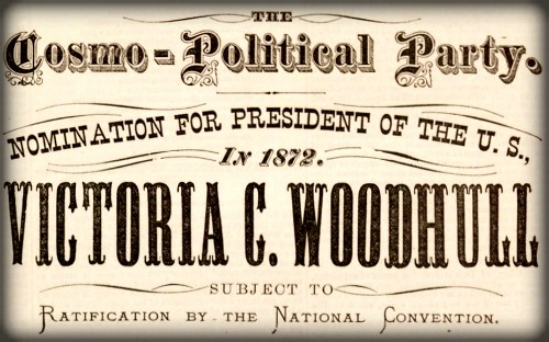 Woodhull For President Poster, 1872. Image: Wikipedia.