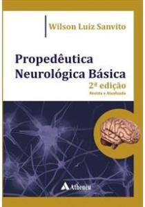 Propedêutica Neurológica - Sanvito - Raciocínio Clínico