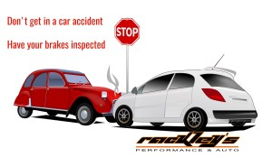 Brake Repair, Brake Fluid Flush, Rackleys Performance and Auto, Car Accident, Brake Failure, Auto brakes