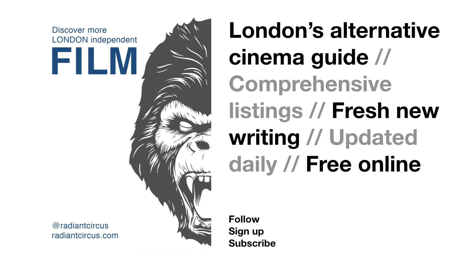RADIANT CIRCUS London's alternative cinema guide