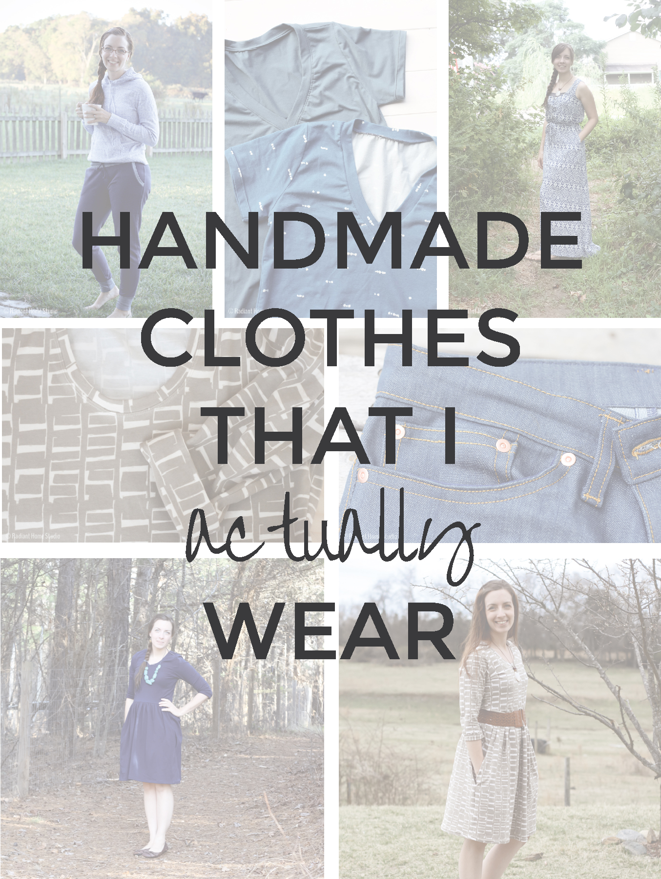 Handmade Clothes That I Actually Wear | Radiant Home Studio