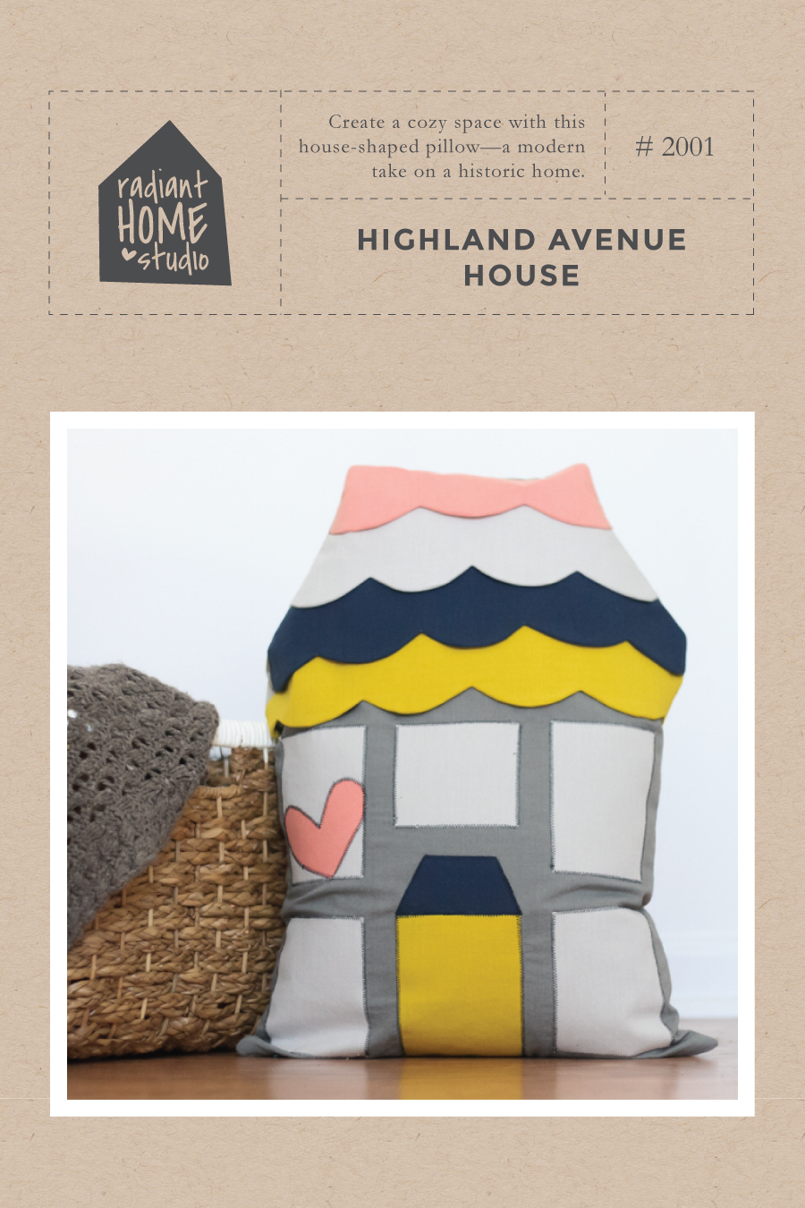 Highland Avenue House sewing pattern   Radiant Home Studio