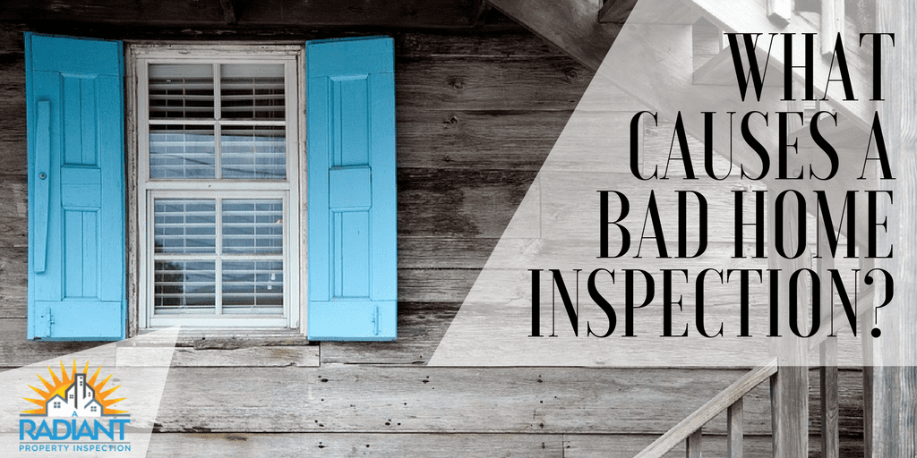 What Causes A Bad Home Inspection?