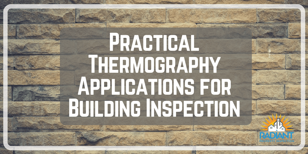 Practical Thermography Applications for Building Inspection