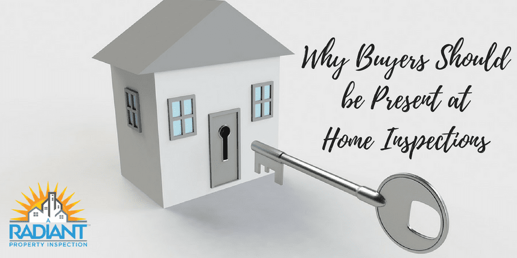 Why Buyers Should be Present at Home Inspections