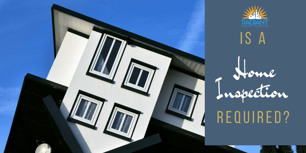 Is a Home Inspection Required?