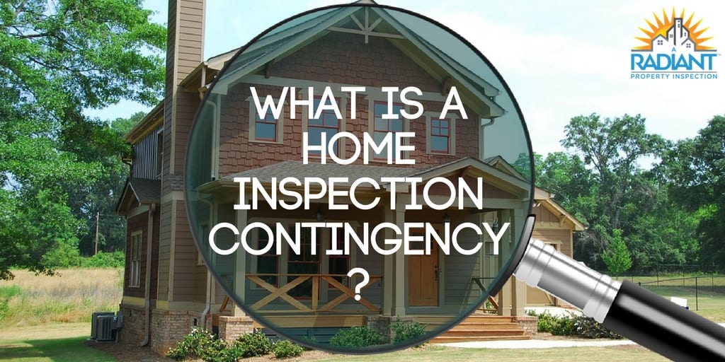 What is a Home Inspection Contingency?