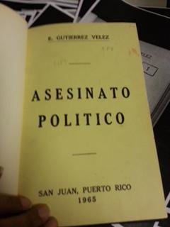 Asesinato Politico by E. Gutierrez Velez