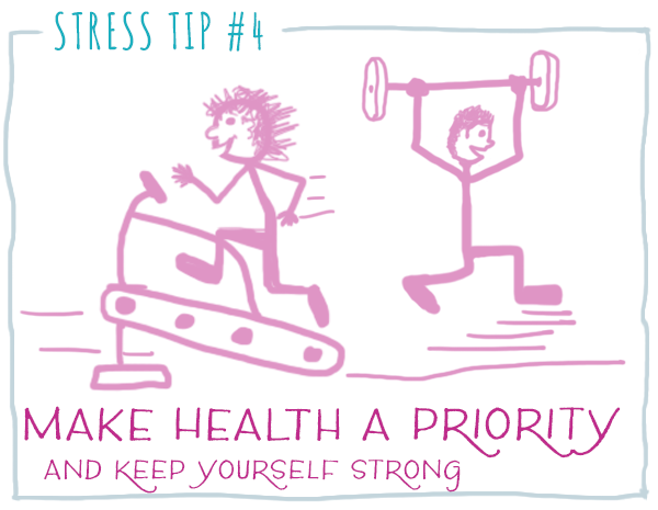 Stress Tip: Make Health A Priority