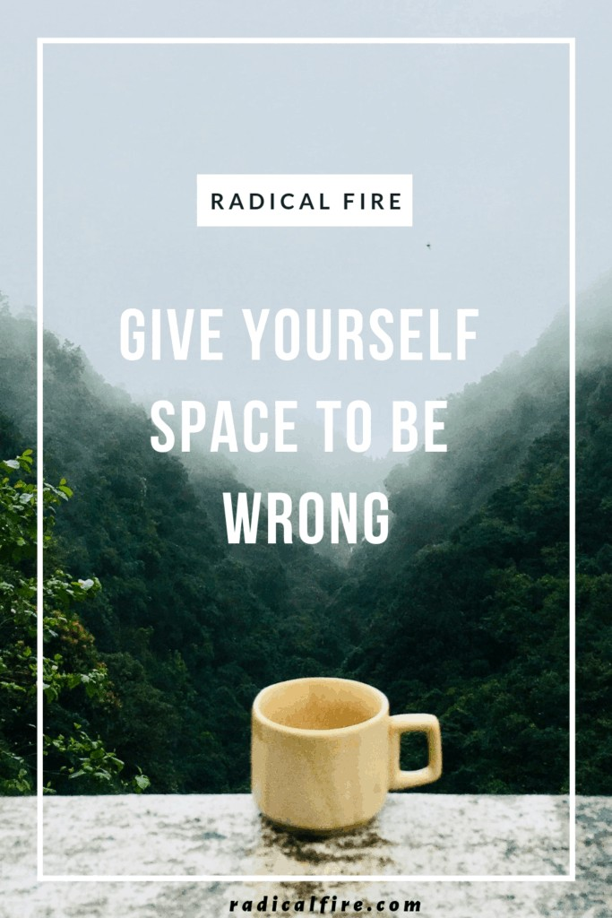 space to be wrong