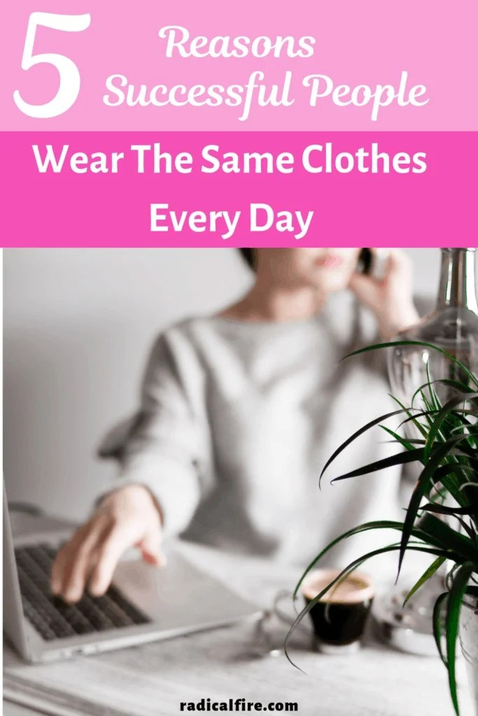 successful people wear the same clothes every day