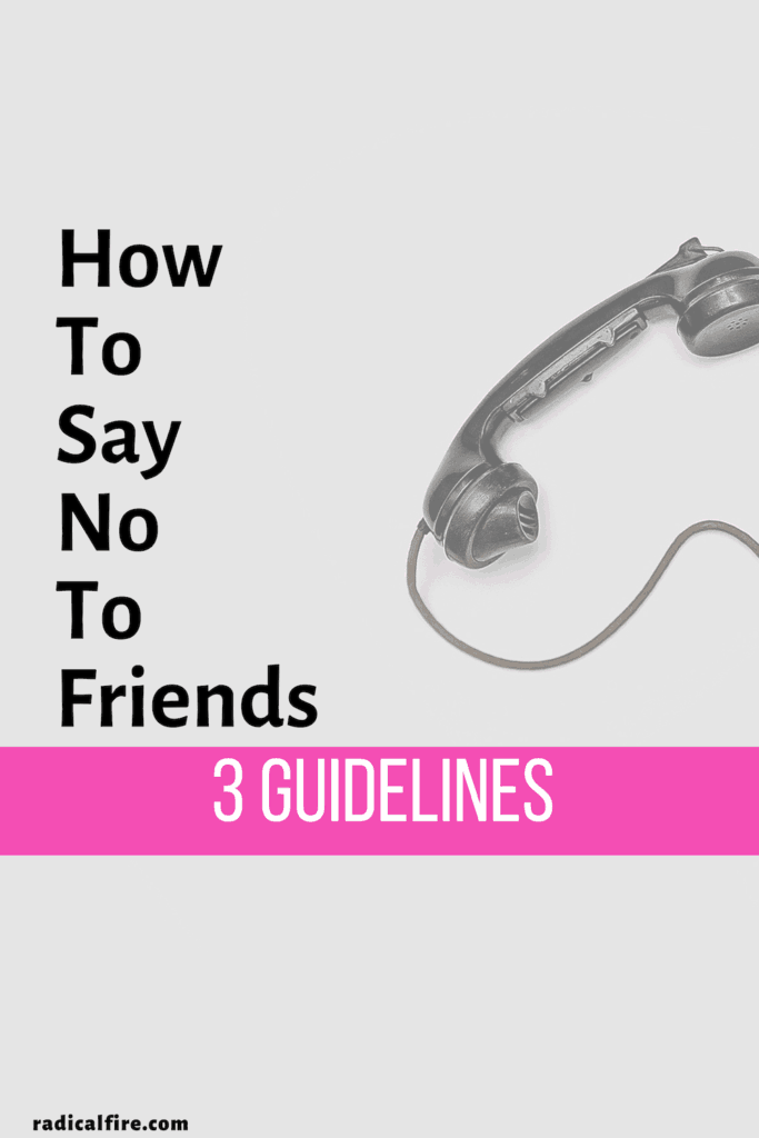 how to say no to friends