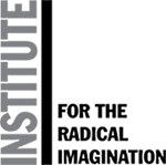 Institute for the Radical Imagination
