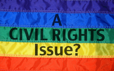 Why the Homosexual Marriage Issue is Not about Civil Rights