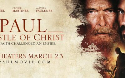 """""""Paul, Apostle of Christ"""" Movie Review"""