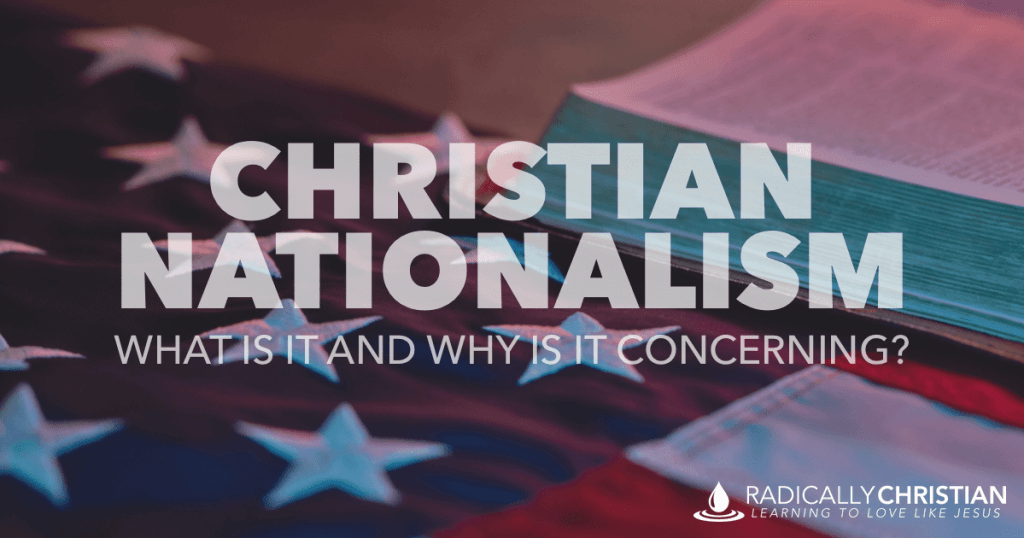 What is Christian Nationalism
