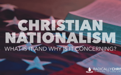 Christian Nationalism: What Is It and Why Is It Concerning?