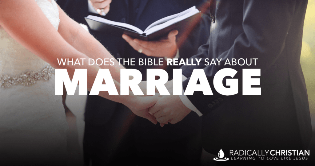 What Does the Bible Really Say About Marriage