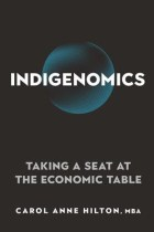 Book cover of Indigenomics by Carol Anne Hilton