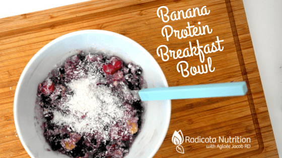 Banana Protein Breakfast Bowl