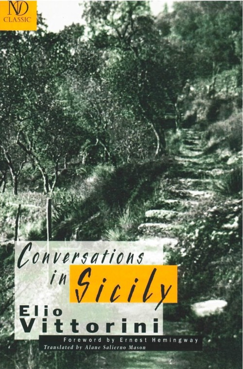 Conversazioni in Sicilia, pubblicato negli USA nel 1949 dalla New Directions Publishing con prefazione di Hemingway